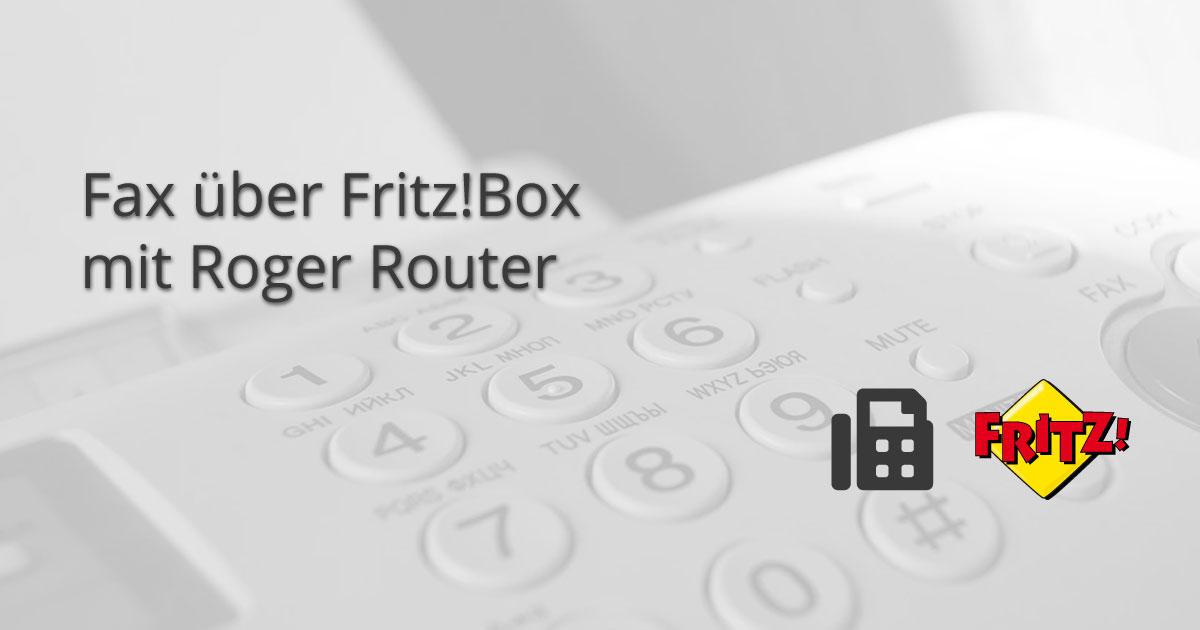 Faxversand über Fritz!Box mit Roger Router